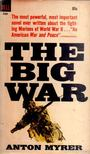 Myrer, Anton - The Big War [antikvár]