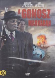 - GONOSZ MARKÁBAN