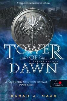 Sarah J. Maas - A hajnal tornya (Üvegtrón 6)