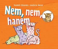 Varró Dániel - Agócs Írisz - Nem, nem, hanem [eKönyv: epub, mobi]
