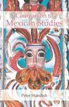 STANDISH, PETER - Companion to Mexican Studies [antikvár]