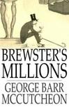 McCutcheon George Barr - Brewster's Millions [eKönyv: epub,  mobi]