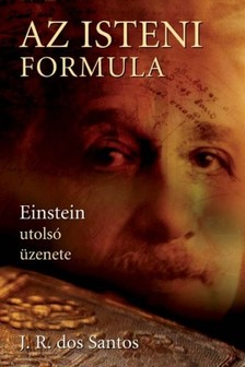 J. R. Dos Santos - Az isteni formula [eKönyv: epub, mobi]