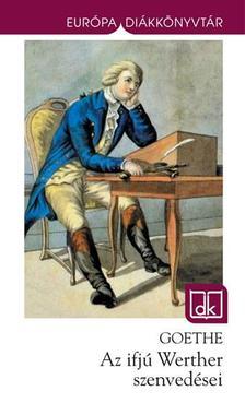 Johann Wolfgang Goethe - Az ifjú Werther szenvedései - EDK (2013)