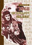 Jagadics Péter - 1968 - Egy elfelejtett hadjárat<!--span style='font-size:10px;'>(G)</span-->