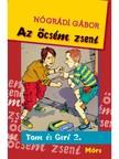 NÓGRÁDI GÁBOR - Az öcsém zseni. Tom és Geri 2. [eKönyv: epub,  mobi]