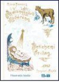 MÓRA FERENC - Aranyszőrű bárány - Betlehemi csillag