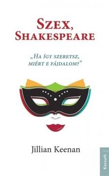 Jillian Keenan - Szex, Shakespeare [eKönyv: epub, mobi]