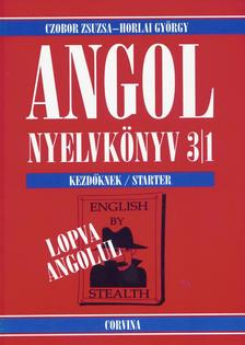 Czobor Zsuzsa - Horlai György - Angol nyelvkönyv 3/1. (Lopva angolul)