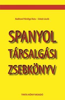 Baditzné Pálvölgyi Kata, Scholz László - Spanyol társalgási zsebkönyv