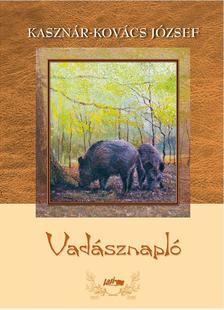 Kasznár-Kovács József - Vadásznapló