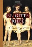Brigitte Riebe - A három grácia [eKönyv: epub, mobi]<!--span style='font-size:10px;'>(G)</span-->
