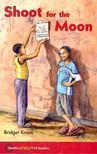 KRONE, BRIDGET - Shoot for the Moon - Hodder African Readers [antikvár]