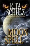 Schulz Rita - Moon Spell [eKönyv: epub,  mobi]
