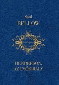 Saul Bellow - Henderson, az esőkirály