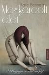Kate Bennett - Megkarcolt élet - A test begyógyul, de a lélek nem felejt [eKönyv: epub, mobi]<!--span style='font-size:10px;'>(G)</span-->