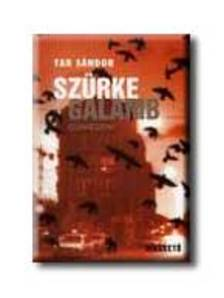 Tar Sándor - Szürke galamb