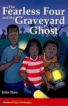 HARE, JOHN - The Fearless Four and the Graveyard Ghost - Hodder African Readers [antikvár]