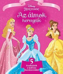 .- - Disney - Szivacsos kirakós könyv - Az álmok hercegnői