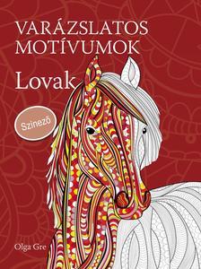 Olga Gre - Varázslatos motívumok - Színező - Lovak