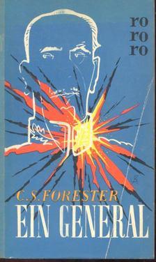 FORESTER, C.S. - Ein General [antikvár]