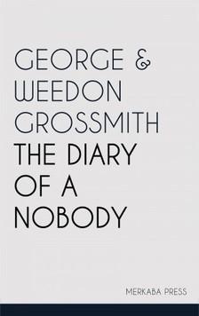 Weedon Grossmith George Grossmith, - The Diary of a Nobody [eKönyv: epub, mobi]