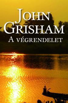 John Grisham - A VÉGRENDELET
