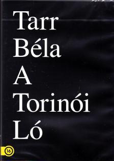 TARR BÉLEA - TORINÓI LÓ