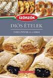 Róka Ildikó - Diós ételek - Darunyak és a többiekÍzőrzők szakácskönyv sorozat 10. kötete