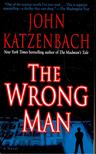 Katzenbach, John - The Wrong Man [antikvár]