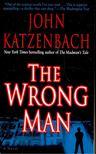 Katzenbach, John - The Wrong Man [antikvár]