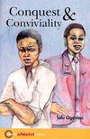 OGUNLESI, TOLU - Conquest & Conviviality - Hodder African Reader [antikvár]