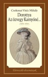 Arany János - Dorottya - Az özvegy Karnyóné s két szeleburdiak [eKönyv: epub, mobi]