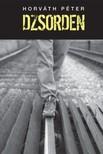 Horváth Péter - Dzsorden [eKönyv: epub, mobi]<!--span style='font-size:10px;'>(G)</span-->