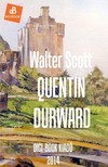Walter Scott - Quentin Durward [eKönyv: epub, mobi]<!--span style='font-size:10px;'>(G)</span-->