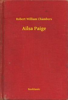 Chambers Robert William - Ailsa Paige [eKönyv: epub, mobi]