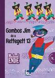 Michael Ende - Gombos Jim és a Rettegett 13<!--span style='font-size:10px;'>(G)</span-->