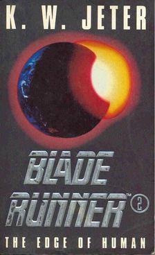 JETER K.W. - Blade Runner 2 - The Edge of Human [antikvár]