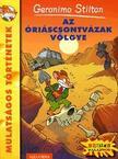 Geronimo Stilton - Az Óriáscsontvázak völgye<!--span style='font-size:10px;'>(G)</span-->