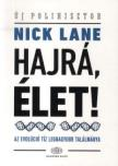 Lane, Nick - HAJRÁ,  ÉLET! - AZ EVOLÚCIÓ TÍZ LEGNAGYOBB TALÁLMÁNYA