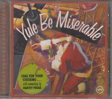 - YULE BE MISERABLE CD