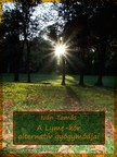 Tamás Iván - A Lyme-kór alternatív gyógymódjai (Második kiadás) [eKönyv: epub, mobi]<!--span style='font-size:10px;'>(G)</span-->