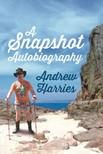 Harries Andrew - A Snapshot Autobiography [eKönyv: epub,  mobi]
