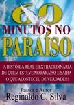 Claudino Reginaldo - Os 60 Minutos No Paraíso [eKönyv: epub,  mobi]