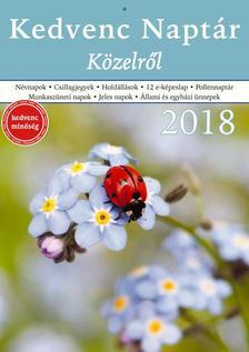 CSOSCH KIADÓ - Kedvenc Naptár 2018 - Közelről