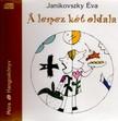 JANIKOVSZKY ÉVA - A LEMEZ KÉT OLDALA - HANGOSKÖNYV - 2 CD -