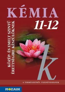 MS-3151 KÉMIA 11-12.KÖZÉP-ÉS EMELT SZINTŰ ÉRETTSÉGIRE KÉSZÜLŐKNEK