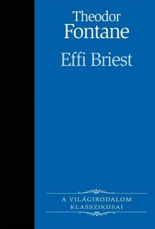 Theodor Fontane - Effie Briest [eKönyv: epub, mobi]
