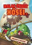 . - Az Angry Birds alkotóitól: Bad Piggies - Malac-sziget hősei 2. - Malacok és kalózok!