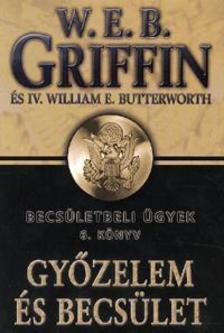 Griffin W. E. B - Győzelem és becsület - Becsületbeli ügyek 6.könyv